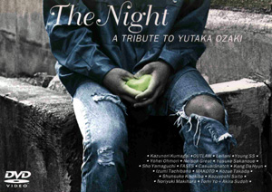『The Night / A TRIBUTE TO YUTAKA OZAKI』jacket