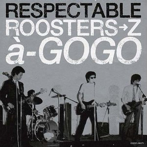 『THE ROOSTERSトリビュートアルバム / RESPECTABLE ROOSTERS→Z a`-GOGO』jacket