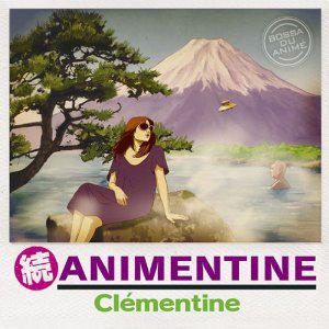 『クレモンティーヌ / 続 アニメンティーヌ ~BOSSA DU ANIME~』jacket