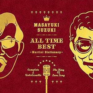 『鈴木雅之 / ALL TIME BEST ~Martini Dictionary~』jacket